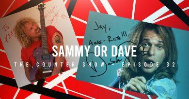 Episode 32 – Sammy or Dave