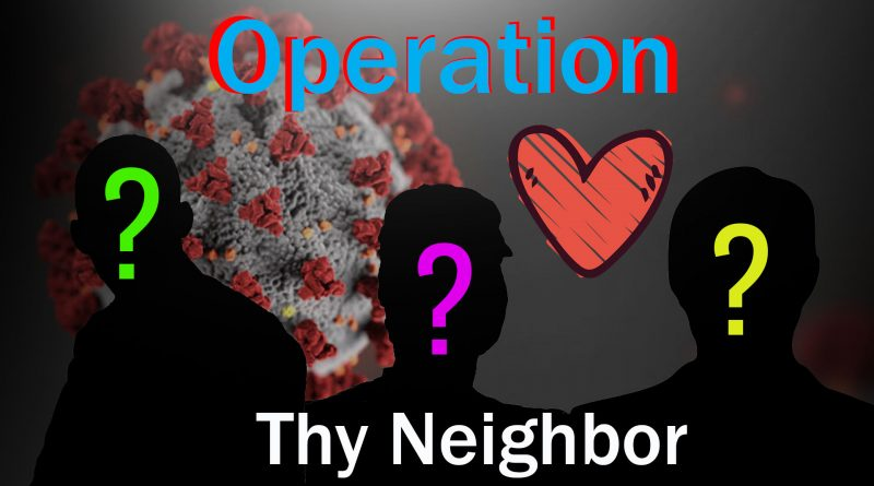 Operation Love Thy Neighbor